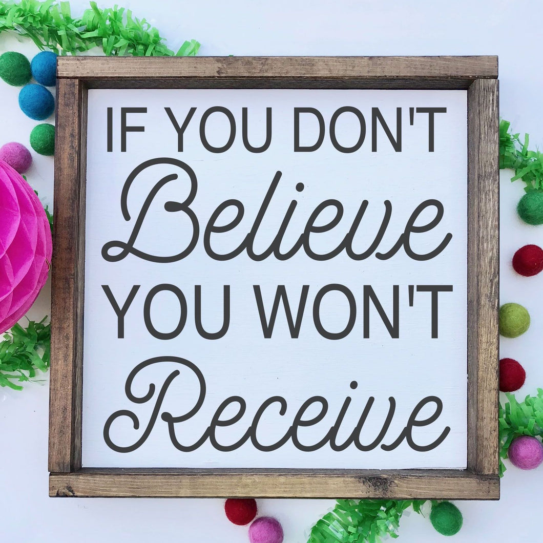 If You Don't Believe