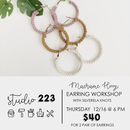 May 22 at 6pm | Macrame Hoop Earring Workshop