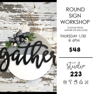 January 30 at 6pm | Round Sign Workshop