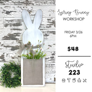 March 26 at 6pm | Spring Bunny Workshop