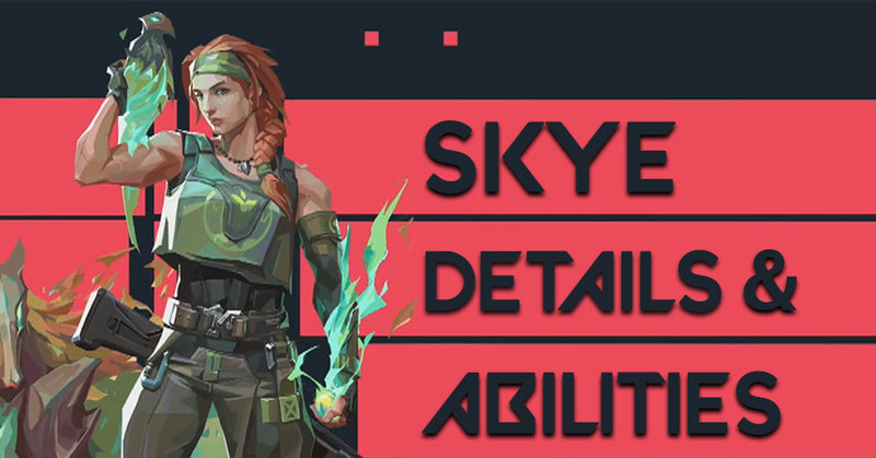 [NEWS] SKYE // DETAILS & ABILITIES