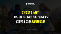 Wild Rift Season 1 Event: 10% Off All Orders