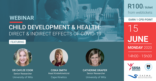 Sports Science Institute of South Africa Webinar: Childhood Development & Health - Direct and Indirect Effects of COVID-19