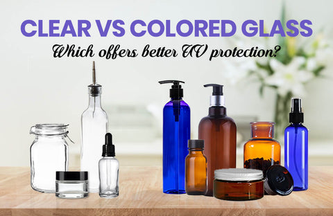 Clear vs Colored Glass: Which Offers Better UV Protection?