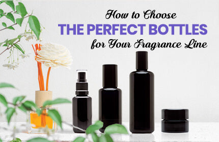 Cologne Bottles: How to Choose the Perfect Bottles for Your Fragrance Line