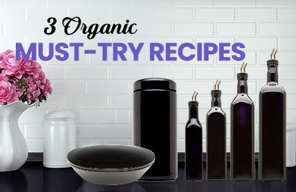 3 Organic Must-Try Recipes | Infinity Jars