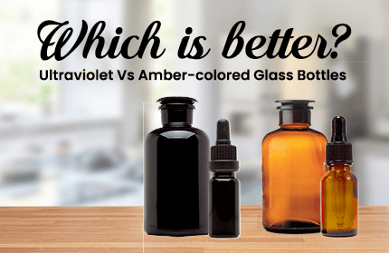 Ultraviolet Vs Amber-colored Glass Bottles: Which Is Better?