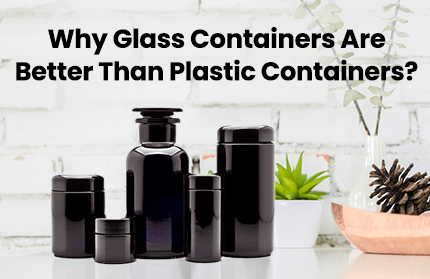 Why Glass Containers are Better Than Plastic Containers | Infinity Jars