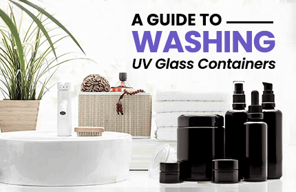 A Guide to Washing Your UV Glass Containers | Infinity Jars