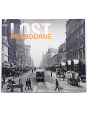 Lost Melbourne by Chapman and Stillman