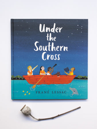 Under the Southern Cross by Frané Lessac