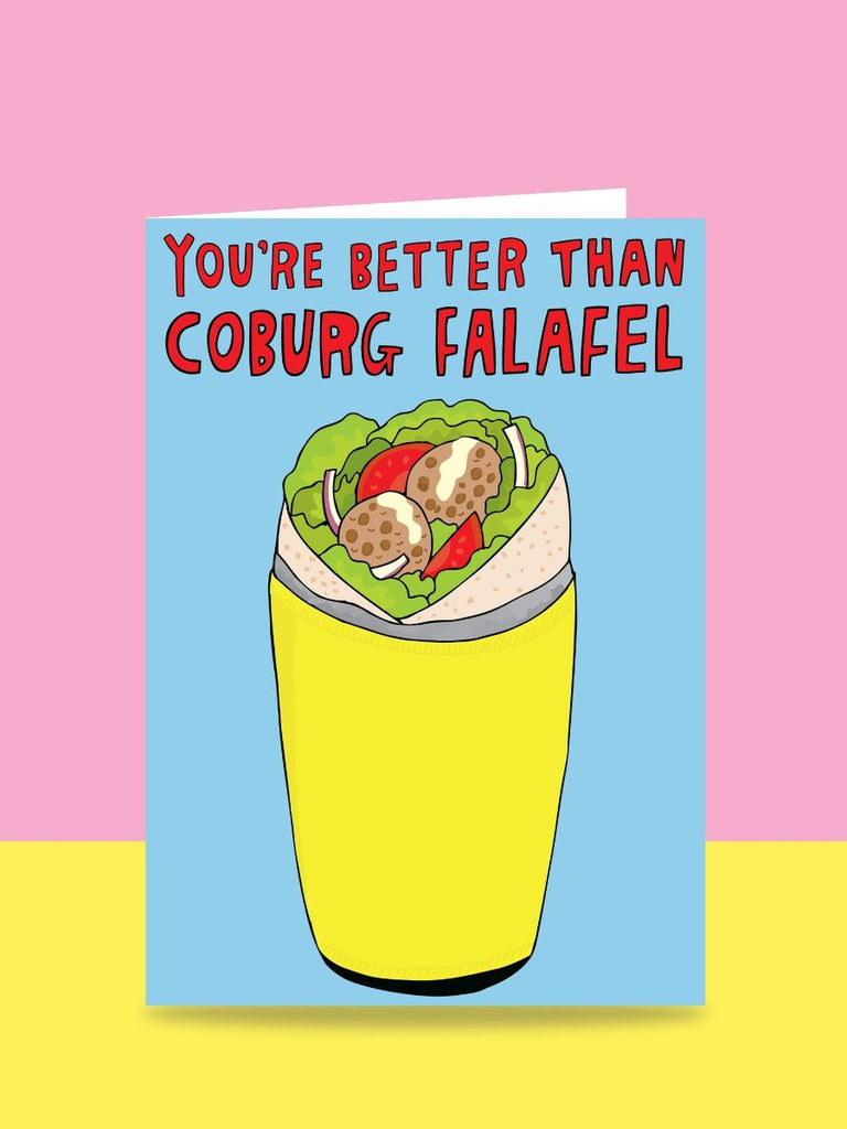 You're Better Than Coburg Falafel card