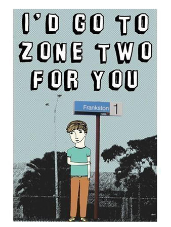 I'd go to Zone 2 for You Frankston Station Card