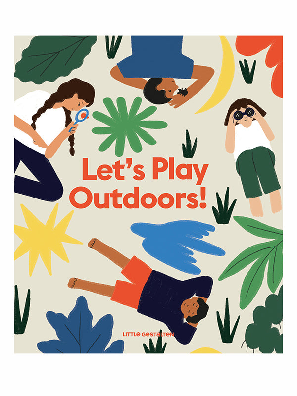 Let's Play Outdoors! Exploring Nature for Children.
