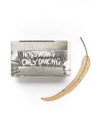 No Standing Only Dancing Soap