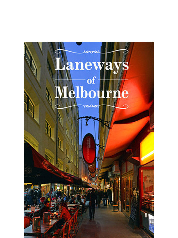 Laneways of Melbourne