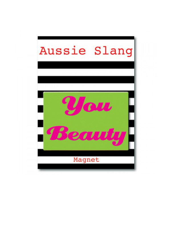 You Beauty pink and green slang magnet