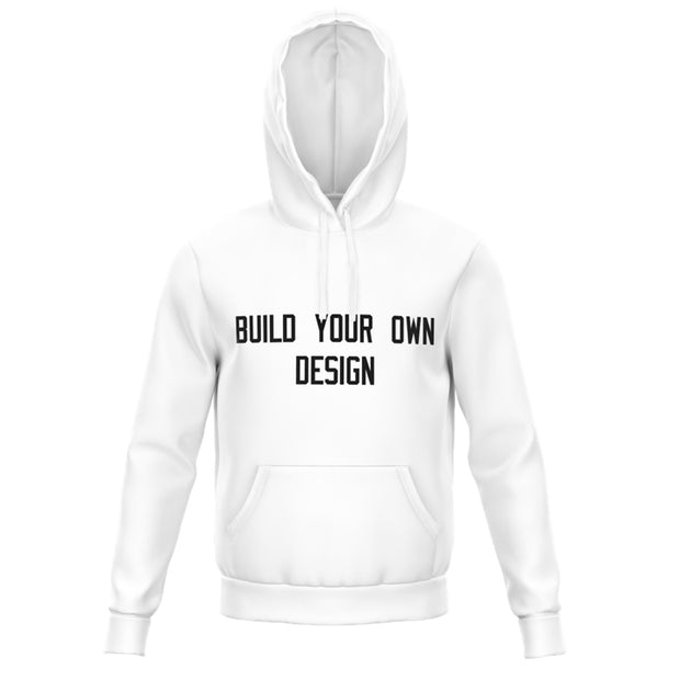 BUILD YOUR OWN | HOODIE