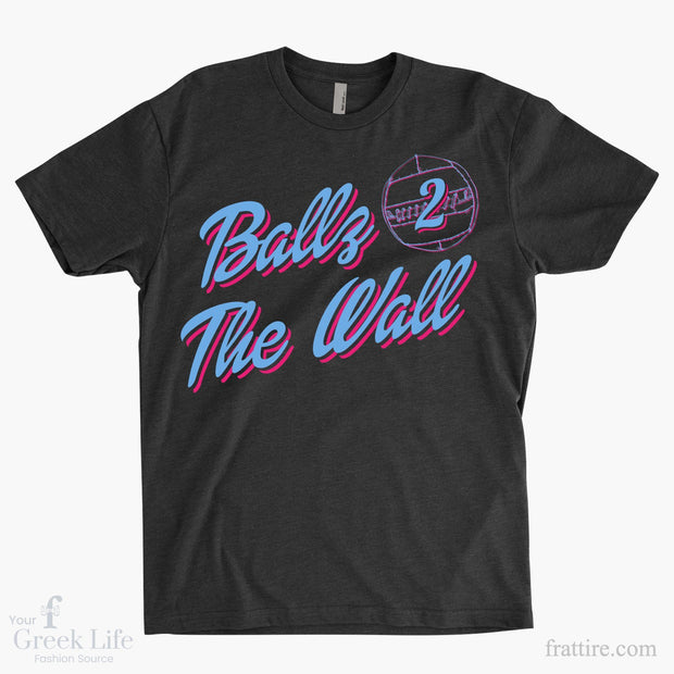 Ballz 2 The Wall Team Shirts