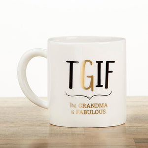 Grandma TGIF 16 oz. White Coffee Mug