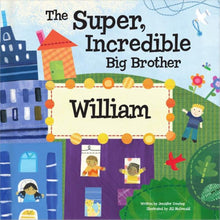 Load image into Gallery viewer, Super Incredible Big Brother Personalized Storybook