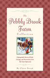 The Pebby Brook Farm Story Collection by Claire Novak ( Print Book)