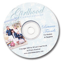 Between Friends Audio Workshop on CD for Mothers and Daughters