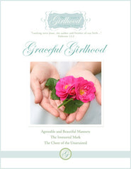 The Girlhood Finishing School: Graceful Girlhood Issue One (print edition)