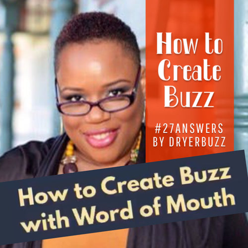 How to Create Buzz with Word of Mouth on Social Media Part One