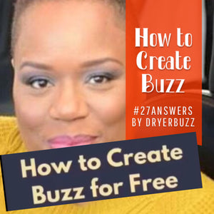 How to Create Buzz for Free