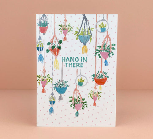 'Hang in There' Greetings Card - Luna May