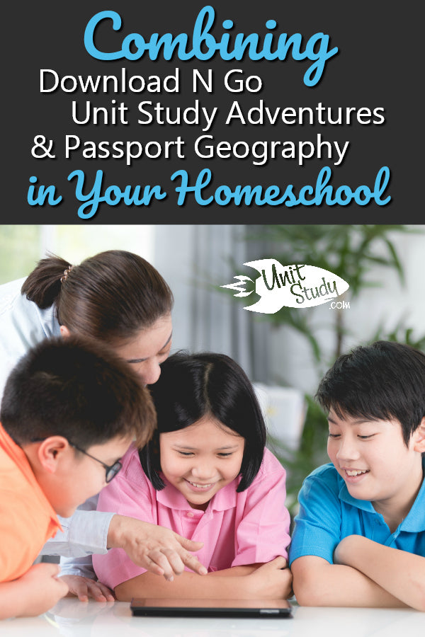 We often hear from homeschool moms who love Download N Go (DNG) and love Unit Study Adventures (USA), and are crazy about our Passport Geography titles, and are trying to find ways to combine them all. Perhaps you are homeschooling several children of all ages. You want to use DNG with your younger children, but they're not age-appropriate for your 8th-grader. Yet, you desire to keep the subject matter of your homeschool similar for all of your children.  #homeschool #unitstudies