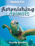 Astonishing Animals