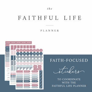 Faithful Life Stickers