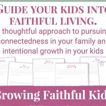 Load image into Gallery viewer, Growing Faithful Kids Mini-Course