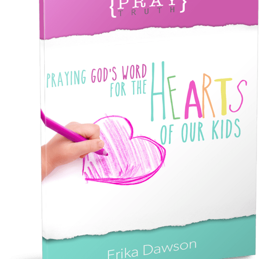 Pray Truth: Praying God's Word for the Hearts of Our Kids (PDF eBook)