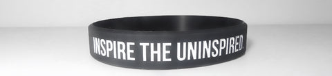 """Inspire the Uninspired."" Wristband"