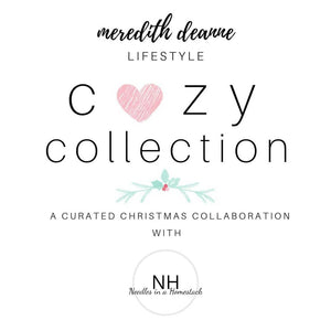 Cozy Collection 《Meredith Deanne x Needles in a Homestack》
