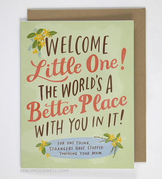 World's a Better Place Baby Card