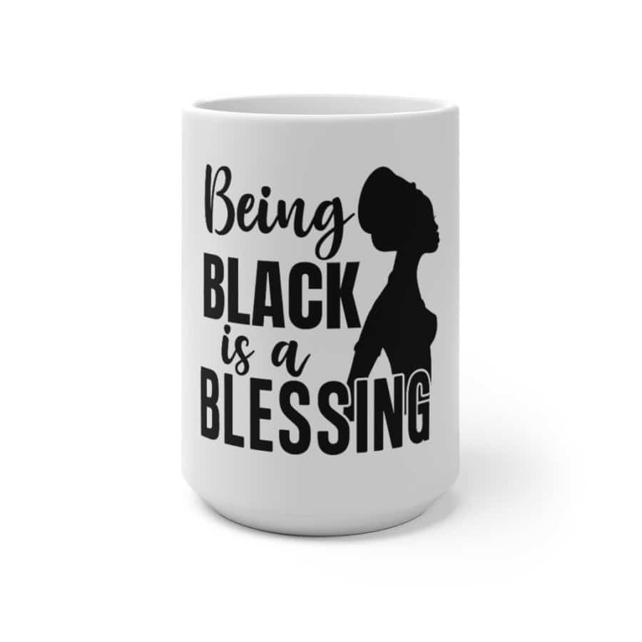 Afrocentric Being Black Is A Blessing Color Changing Mug - 15oz - Mug