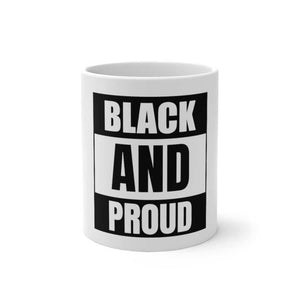 Afrocentric BLACK AND PROUD Color Changing Mug - 11oz - Mug
