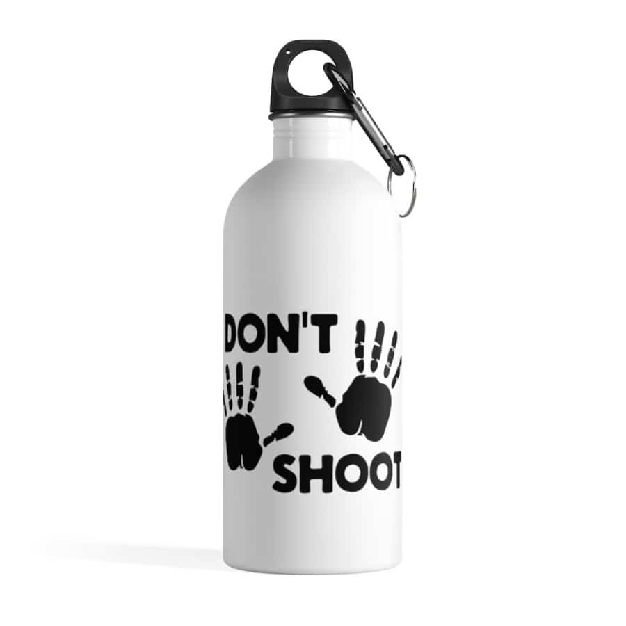 Afrocentric Don't Shoot Black Water Bottle - 14oz - Mug