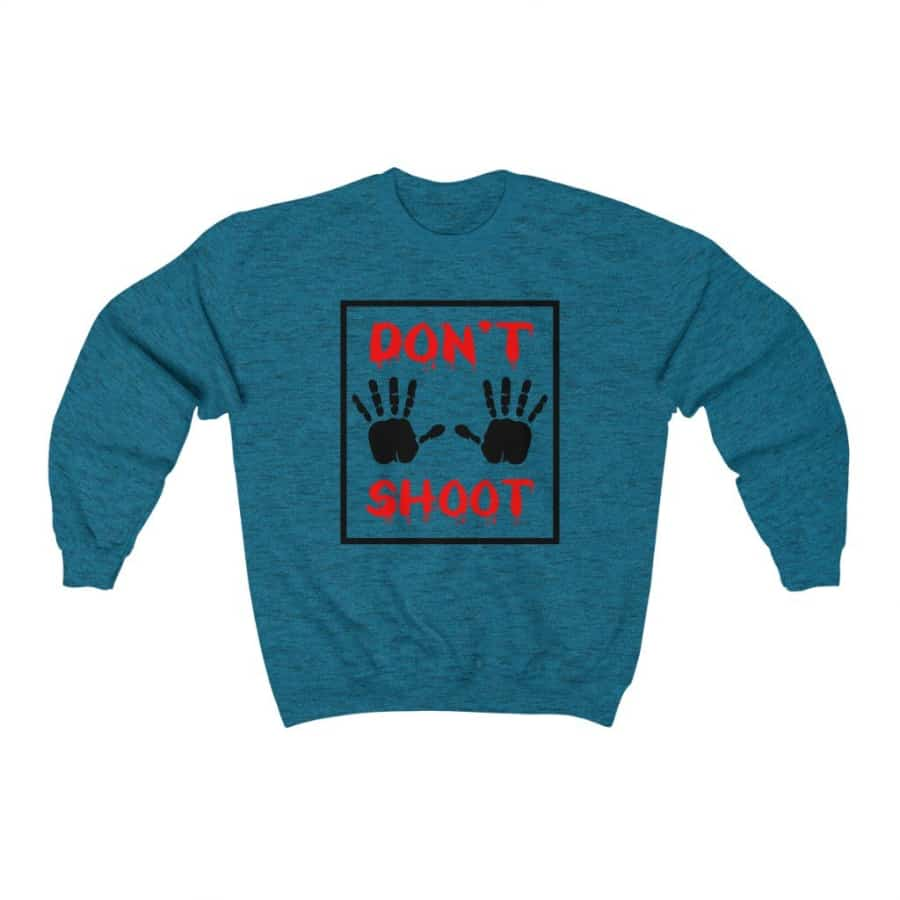 Afrocentric Don't Shoot Red Crewneck Sweatshirt - Antique Sapphire / S - Sweatshirt
