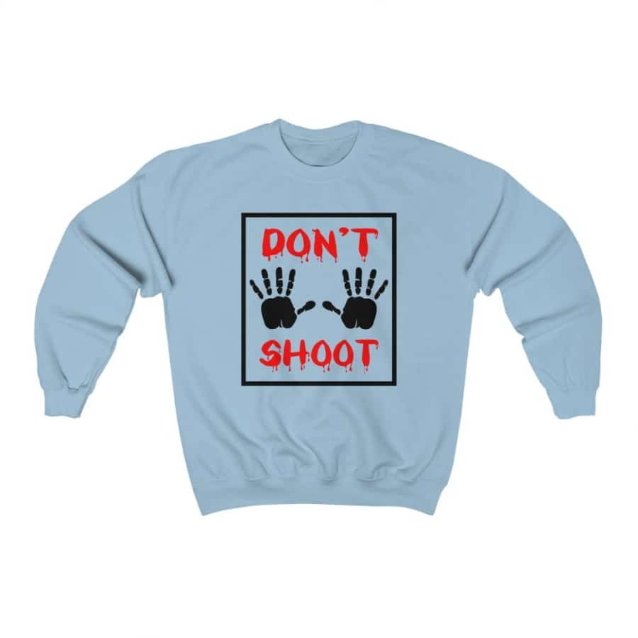 Afrocentric Don't Shoot Red Crewneck Sweatshirt - Light Blue / S - Sweatshirt
