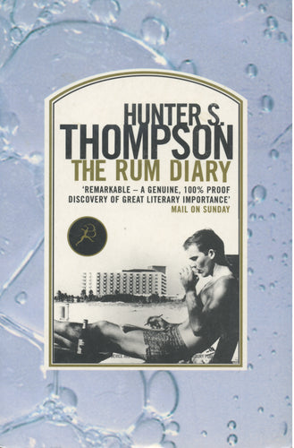 The Rum Diary Hunter S. Thompson