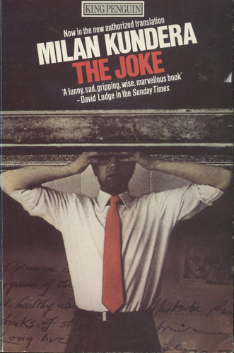 Milan Kundera The Joke