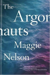 The Argonauts by Maggie Nelson with Ana Segovia