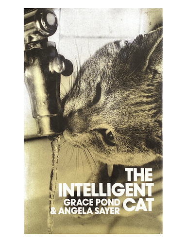 Grace Pond & Angela Sayer The Intelligent Cat