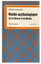 Load image into Gallery viewer, Georges Hacquard Guide Mythologique de la Grèce et de Rome