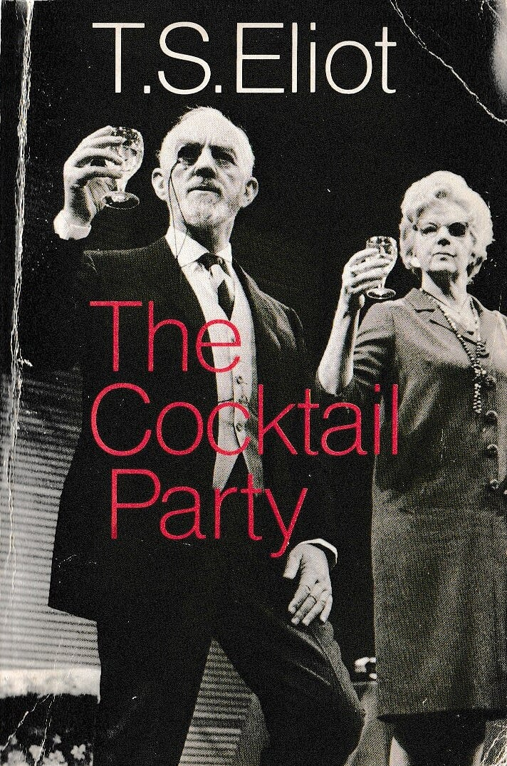 T.S. Eliot The Cocktail Party